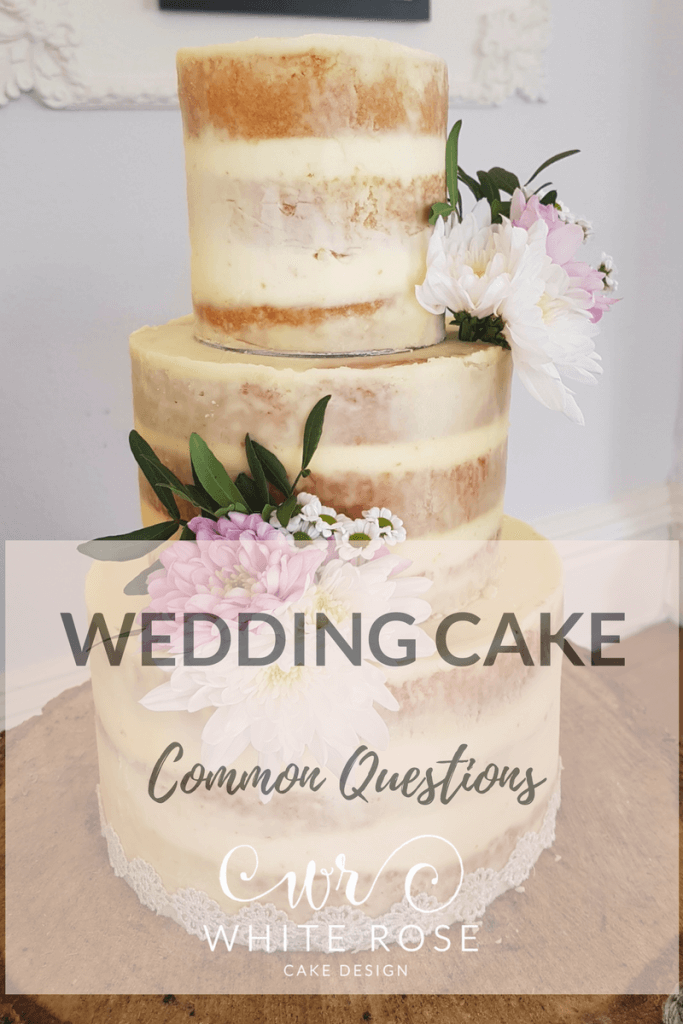Questions about Wedding Cakes Answered by White Rose Cake Design Wedding Cake Maker in Holmfirth, West Yorkshire